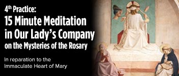 Communal First Saturdays 15 Minute Meditation on the Rosary